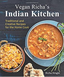 Vegetarian india a journey through the best of indian home vegan richas indian kitchen traditional and creative recipes for the home cook forumfinder Images