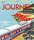 img - for Journey: An Illustrated History of Travel book / textbook / text book