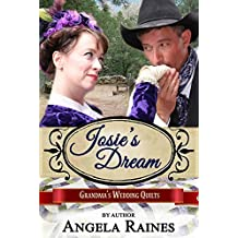 Josie's Dream (Grandma's Wedding Quilts Book 9)