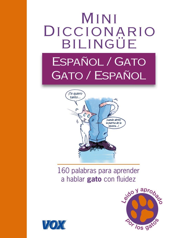 Diccionario Español-Gato (Vox - Temáticos): Amazon.es: Aa.Vv.: Libros