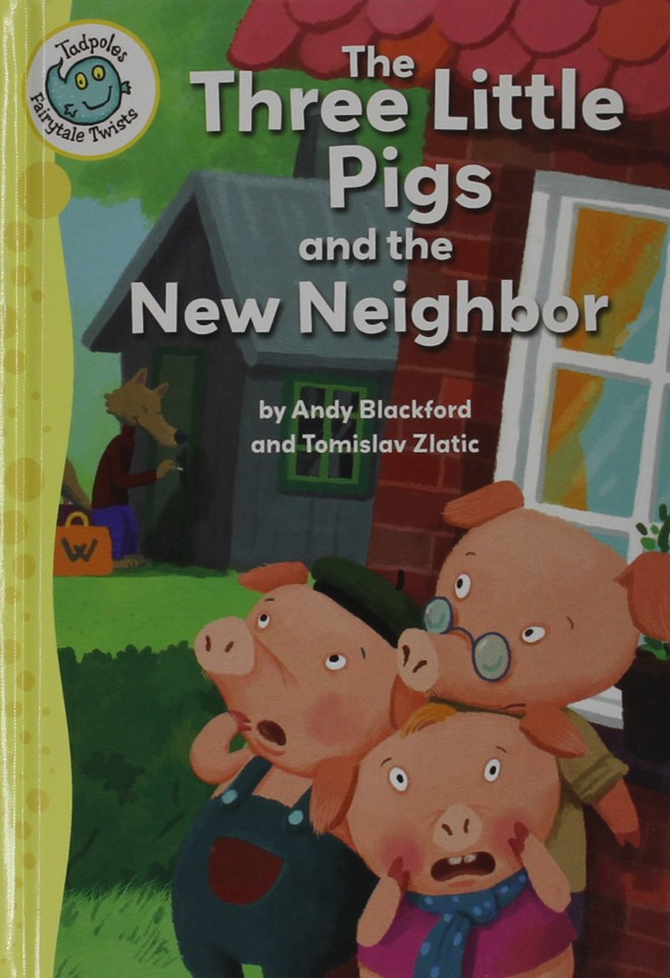 Read Online The Three Little Pigs and the New Neighbor (Tadpoles: Fairytale Twists) PDF