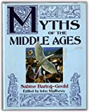 Myths of the Middle Ages, Sabine Baring-Gould, 0713726075