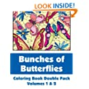 Bunches of Butterflies Coloring Book Double Pack (Volumes 1 & 2) (Art-Filled Fun Coloring Books)