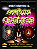 Itzhak Bentov's - From Atom To Cosmos - Evolution of Consciousness As A New Model of the Universe