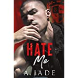 Hate Me: A Stepbrother Bully Romance