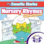 Kids Favorite Stories: Nursery Rhymes Collection | Kim Mitzo Thompson,Karen Mitzo Hilderbrand,Twin Sisters