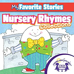Kids Favorite Stories: Nursery Rhymes Collection Audiobook