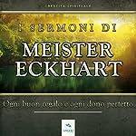 Ogni buon regalo e ogni dono perfetto (I Sermoni di Meister Eckhart) |  Meister Eckhart