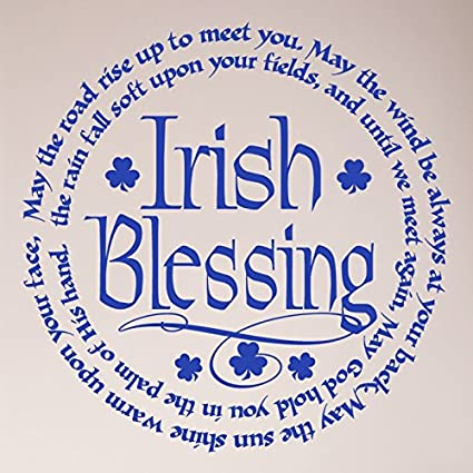Amazoncom 24x24 Irish Blessing May The Road Rise Up To Meet You