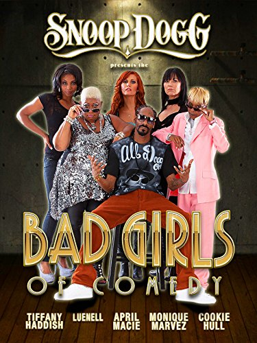 Snoop Dogg Presents The Bad Girls of Comedy (Curations)