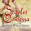 The Scarlet Contessa: A Novel of the Italian Renaissance Audiobook by Jeanne Kalogridis Narrated by Wanda McCaddon