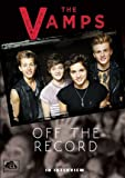 The Vamps:Off The Record [DVD]