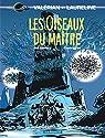 Valérian et Laureline, tome 5 : Les Oiseaux du maître par Mézières