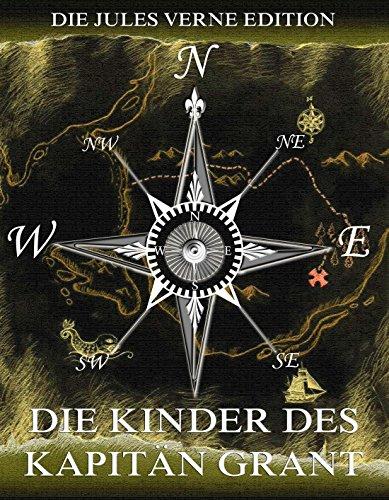 Download Die Kinder des Kapitän Grant: Voll Illustriert und biographisch kommentiert (German Edition) Pdf