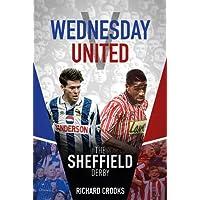 Wednesday v United: The Sheffield Derby