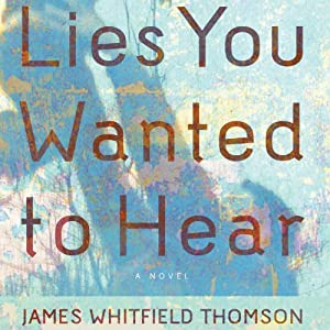 Lies You Wanted to Hear Audiobook