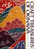 Craft Treasures of Okinawa, National Museum of Modern Art, Kyoto Staff, 0870113305
