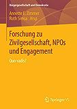 Forschung zu Zivilgesellschaft, NPOs und Engagement: Quo vadis? (Bürgergesellschaft und Demokratie)