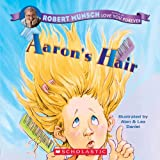Front cover for the book Aaron's Hair by Robert Munsch