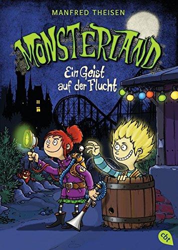 Monsterland - Ein Geist auf der Flucht (Monsterland - Die Serie, Band 1)