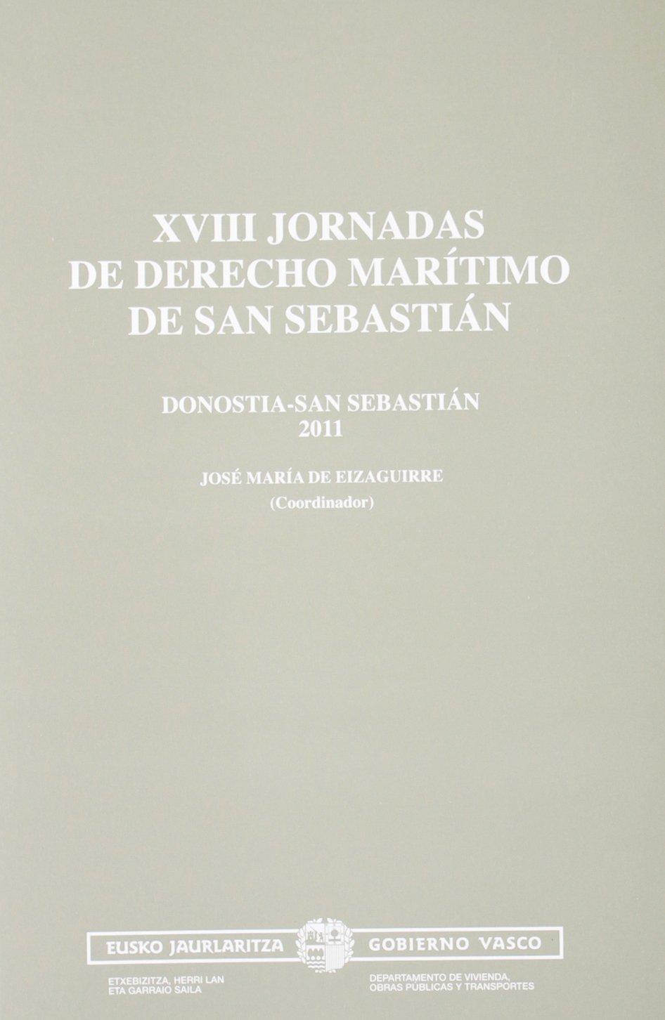 XVIII jornadas de derecho maritimo de san sebastian (Garraio Eta Herrilan Saila)