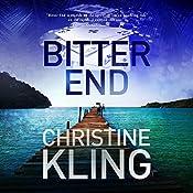 Bitter End: Seychelle Sullivan Suspense, Book 3 | Christine Kling
