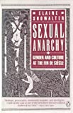 Sexual Anarchy, Elaine Showalter, 0140115870