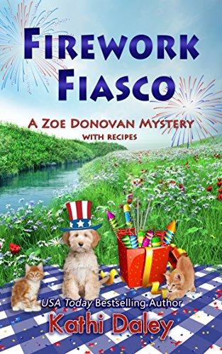 Firework Fiasco (Zoe Donovan Cozy Mystery Book 29) (Best Elvis Impersonator Ever)