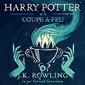 Harry Potter et la Coupe de Feu (Harry Potter 4) | Livre audio Auteur(s) : J.K. Rowling Narrateur(s) : Bernard Giraudeau