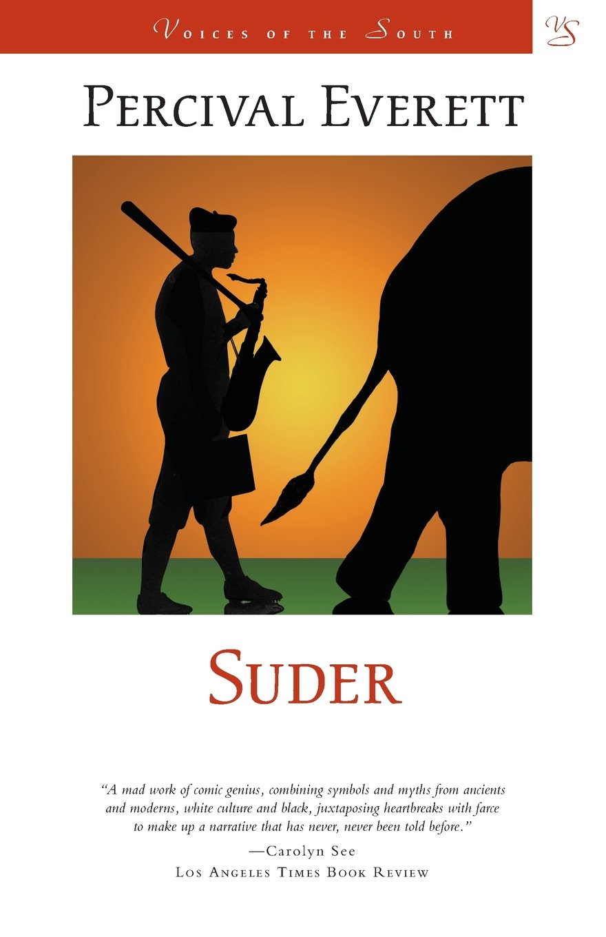 Suder A Novel Voices Of The South Percival L Everett