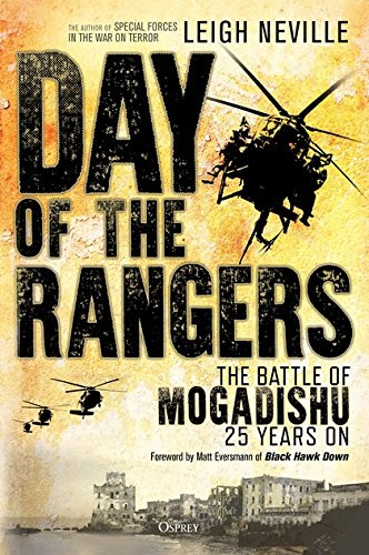 day-of-the-rangers-the-battle-of-mogadishu-25-years-on