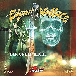 Der Unheimliche (Edgar Wallace 15) Hörspiel