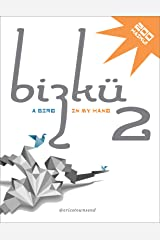 Bizkü Vol. 2: A Bird in My Hand — Poetry Books, Haiku Poetry Books, Haiku Poems, Haiku: Small Books, Kindle Books, Motivational Books (Go Booklets) Kindle Edition