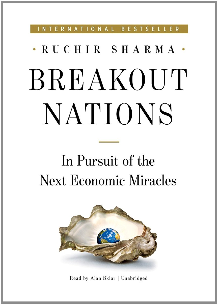 Breakout Nations: In Pursuit of the Next Economic Miracles pdf epub