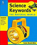 Science Keywords: The Material World