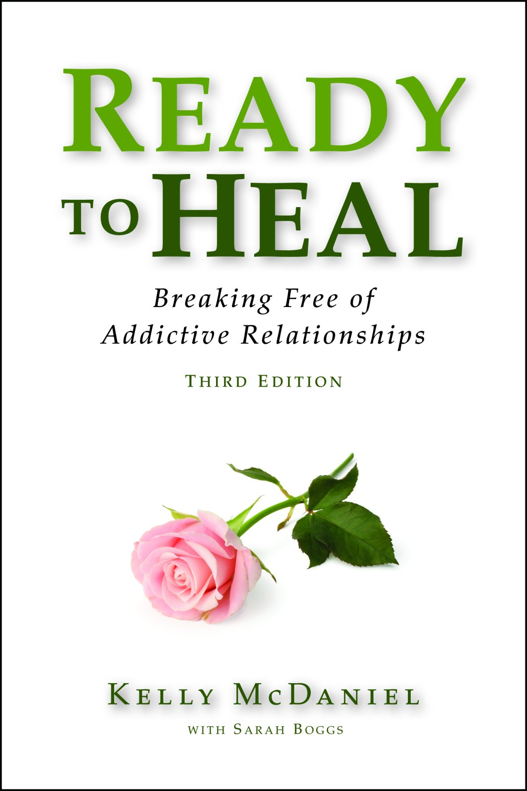Read Online Ready to Heal: Breaking Free of Addictive Relationships PDF