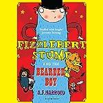 Fizzlebert Stump and the Bearded Boy | A.F. Harrold