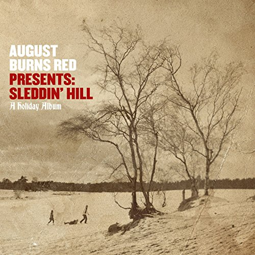 August Burns Red Presents: Sleddin' Hill, A Holiday Album - August Burns Red Christmas