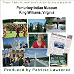 Pamunkey Indian Museum: King William Virginia | Patricia L Lawrence