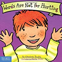 Words Are Not For Hurting: Board Book