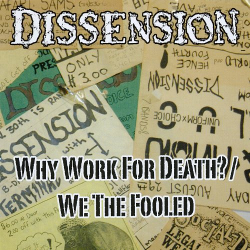 Why Work For Death / We The Fooled