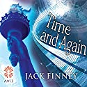 Time and Again Audiobook by Jack Finney Narrated by Jeff Harding