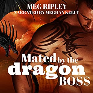 Mated by the Dragon Boss Hörbuch