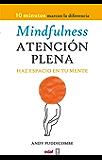 MINDFULNESS ATENCIÓN PLENA (Psicología y Autoayuda)