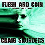 Flesh and Coin | Craig Saunders