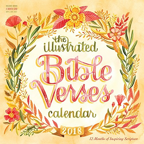 The Illustrated Bible Verses 2018 Wall Calendar