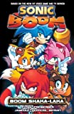 Sonic Boom Vol. 2: Boom Shaka-laka