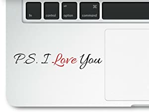 P.S. I Love You Motivational Life Love Quote Clear Vinyl Printed Decal Sticker for Laptop MacBook