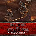 Blood and Shadows: Saga of the Seven Stars, Volume 1 Audiobook by Dayne Edmondson Narrated by Scott Berrier