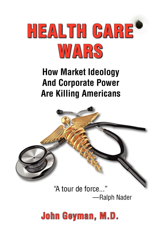 Health Care Wars
